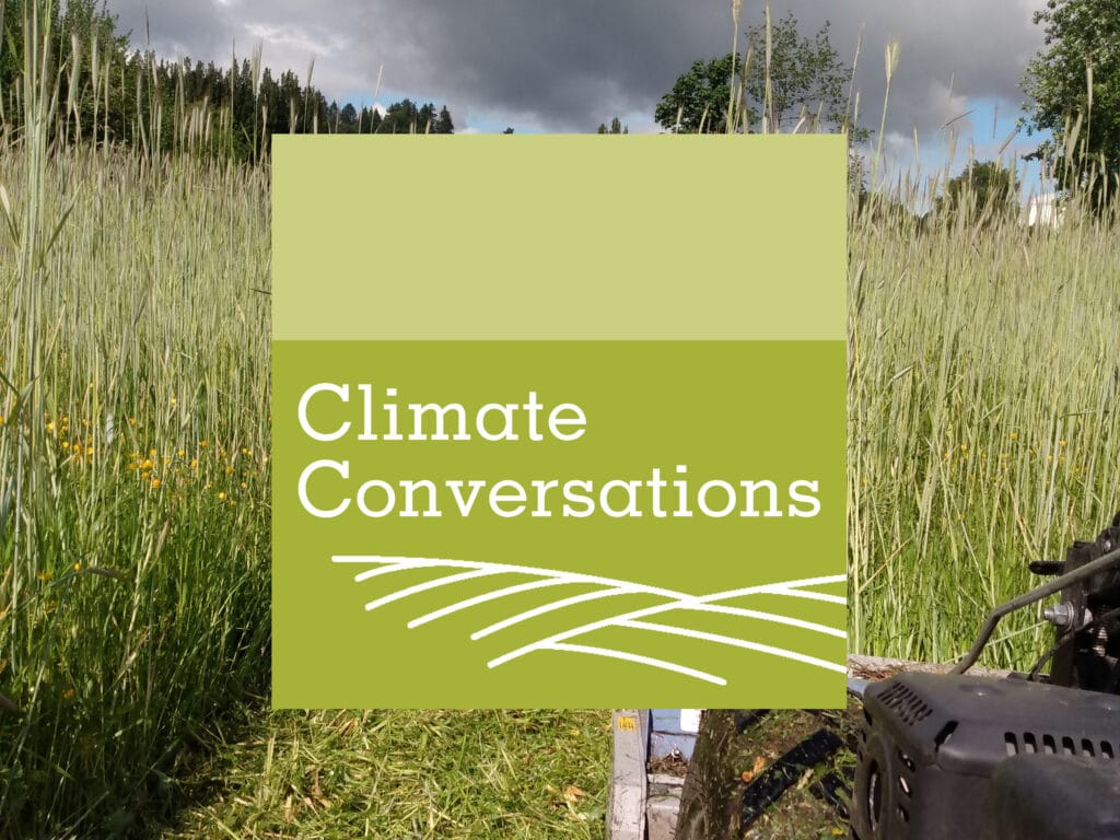 This episode of the Climate Conversations podcast talks about cover cropping as a climate resilient farm practice.